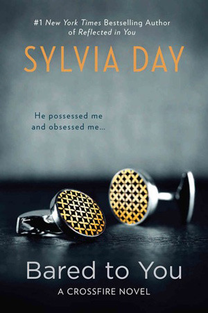 Bared to You by Sylvia Day graphic
