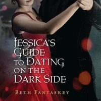 Jessica's Guide to Dating on the Dark Side by Beth Fantasky