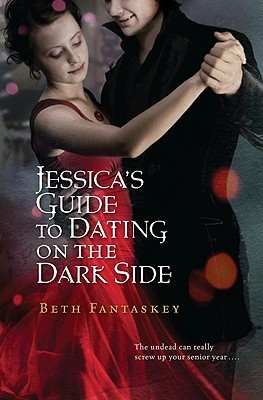 Jessica's Guide to Dating on the Dark Side by Beth Fantasky graphic