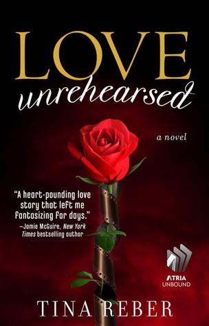 Review: Love Unrehearsed by Tina Reber graphic