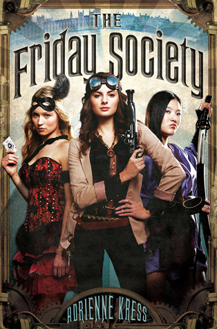 Review: The Friday Society by Adrienne Kress graphic