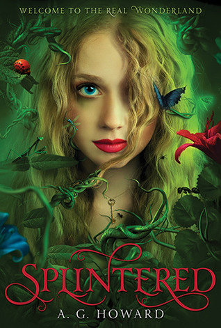 Review: Splintered by A.G. Howard