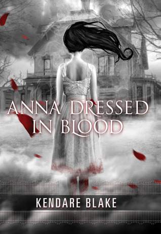 Review: Anna Dressed in Blood by Kendare Blake graphic