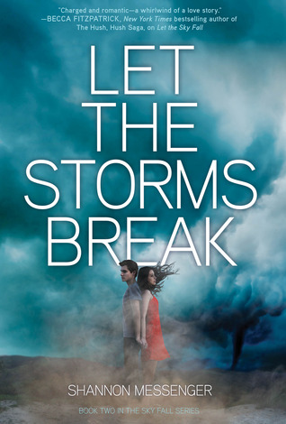 Waiting on Wednesday ~ Let the Storms Break by Shannon Messenger ~