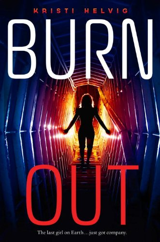Waiting on Wednesday ~ Burn Out by Kristi Helvig ~
