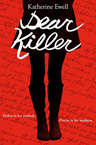 Waiting on Wednesday ~ Dear Killer by Katherine Ewell ~