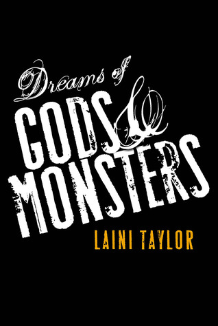 Waiting on Wednesday ~ Dreams of Gods & Monsters by Laini Taylor ~