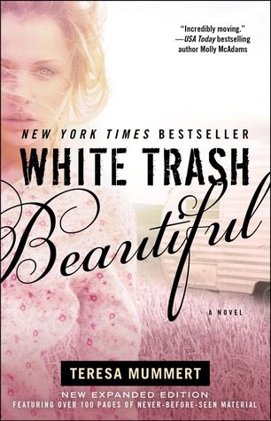 White Trash Beautiful by Teresa Mummert graphic