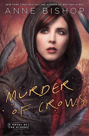 Waiting on Wednesday ~ Murder of Crows by Anne Bishop ~