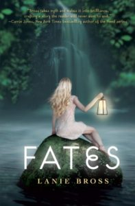 Waiting on Wednesday ~ Fates by Lanie Bross ~